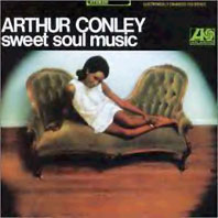Arthur Conley - Sweet Soul Music (Atco, 1967)